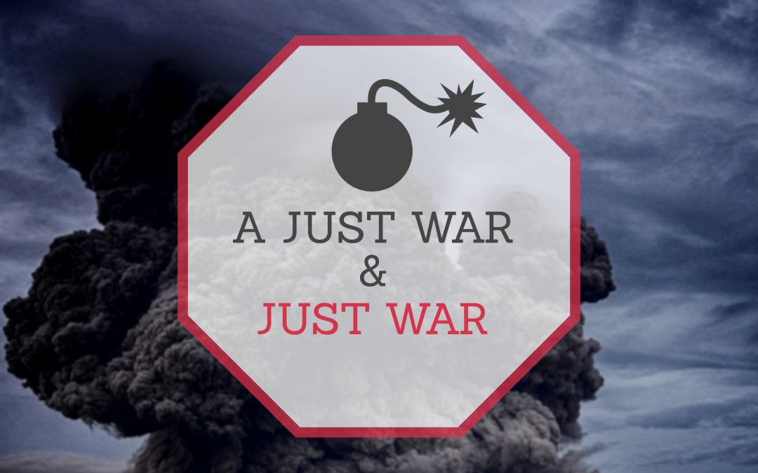A Just War and Just War