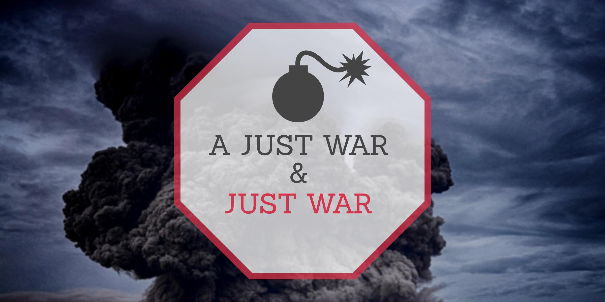 A Just War and Just War