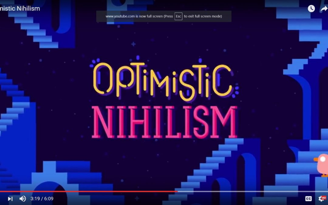 "The Problems with ""Optimistic Nihilism"""