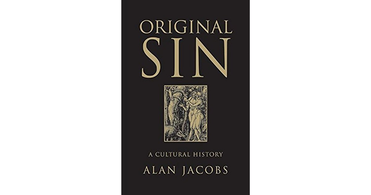 Original Sin: A Cultural History (Book Review)