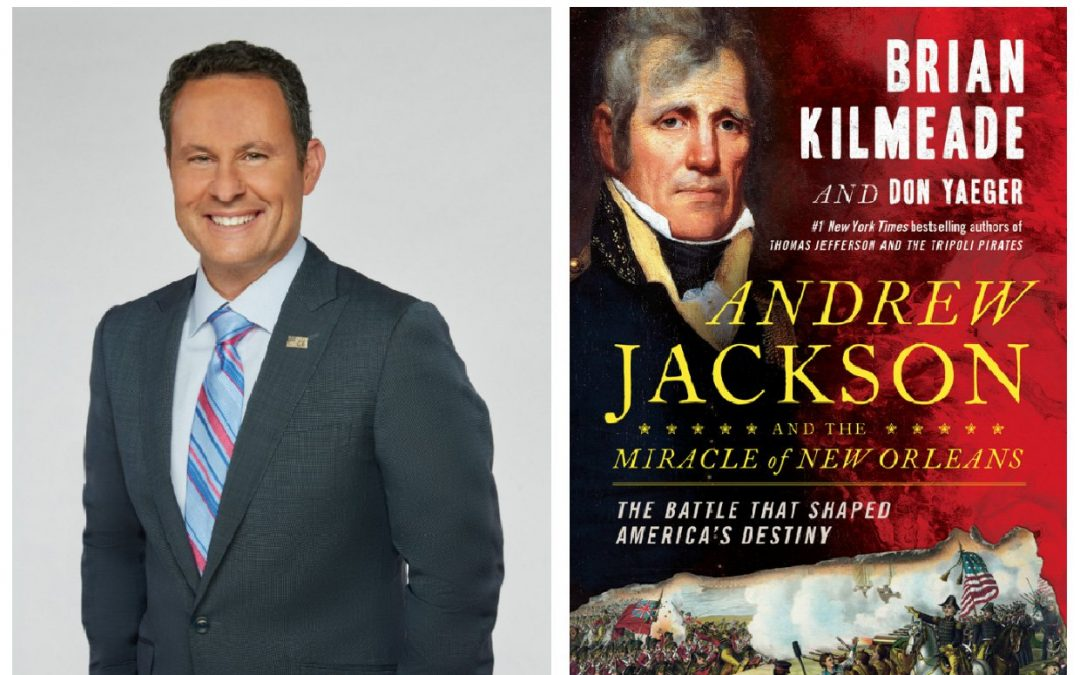 Fox and Friends Brian Kilmeade on Andrew Jackson|DACA, Immigration, and the Biblical Answer