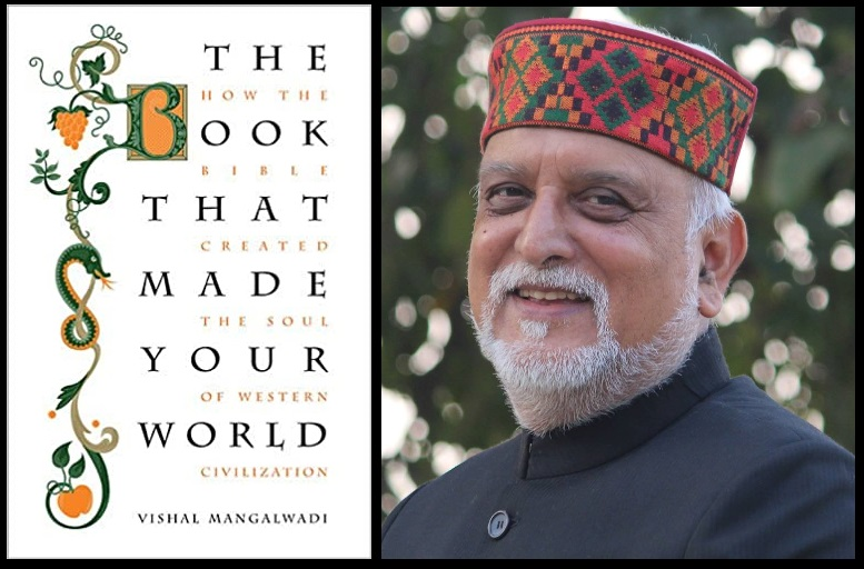 Book Review: The Book that Made your World by Vishal Mangalwadi