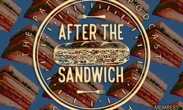"The Patriarchy Podcast: After The Sandwich, EP07, ""Bitter Apple"" (Ep 47.5)"