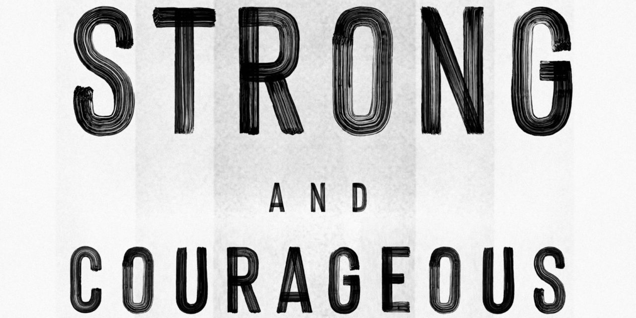 Book Review: Strong and Courageous